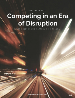 COMPETING IN AN ERA OF DISRUPTION